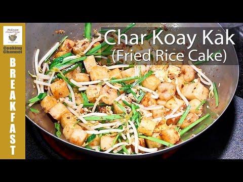 Char Koay Kak (Fried Rice Cake) Malaysian Chinese Kitchen