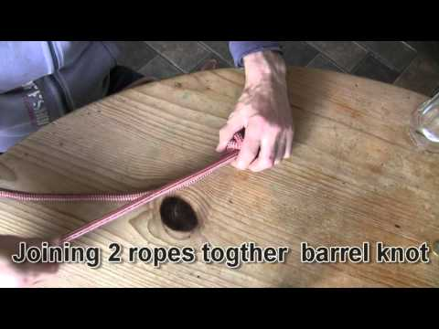 joining 2 ropes together barrel knot