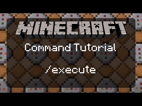How to Use Commands in Minecraft: An Explanation of /execute with Examples! | 1.12.1