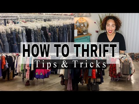 How To Thrift Like A Pro | 10 Tips For Thrifting | Thrifting Tips &Tricks