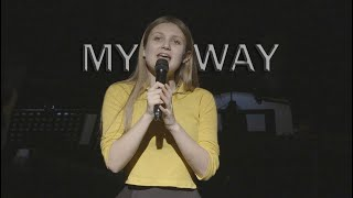 #MYWAY (#OurStory the Musical) | Spirit YPC | Performed by Rosie Trentham