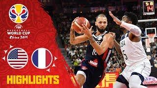 USA v France - Full Game Highlights - Quarter-Final - FIBA Basketball World Cup 2019