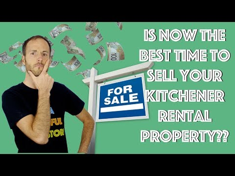 Is Now The BEST Time To Sell Your Kitchener Waterloo Rental Property?