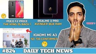 Poco F2 Price Shocking!,Mi A3 SD 730,Realme 3 Pro Avenger Edition 8GB,Xiaomi Strange Notch-#824