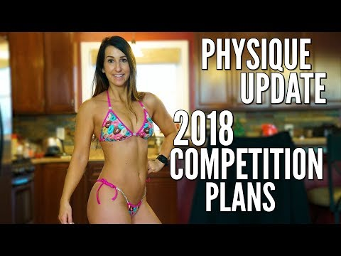 Will I Compete in 2018? Physique Update