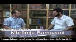Femra me cikël mujor a mund të lexon Kuran dhe të shkon në Xhami - Hoxhë Remzi Isaku