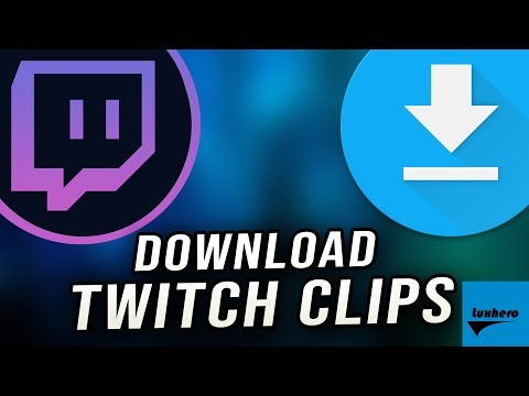 Twitch - Easiest Way to Download Clips - 2019