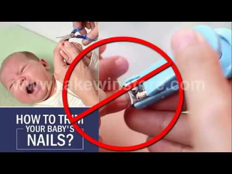 How To Cut-Baby Nails