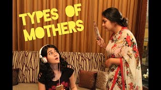 TYPES OF MOTHERS | DRAMATIC CHAOS