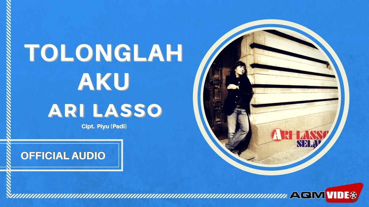Download Ari Lasso - Tolonglah Aku MP3 Gratis