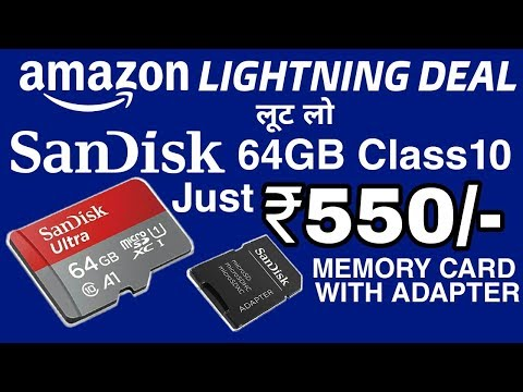 Sandisk 64GB Class 10 Memory card + Adapter Only Rs. 550/- | amazon deal | Amazon Pay offer | V Talk