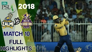 Full Highlights | Quetta Gladiators Vs Peshawar Zalmi  | Match 10 | 1st March | HBL PSL 2018 | PSL