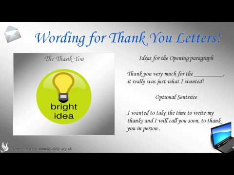 How to write thank you letters ***