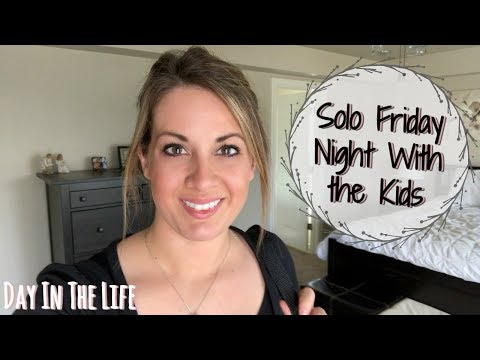 SOLO FRIDAY NIGHT WITH THE BOYS :: VLOG :: DAY IN THE LIFE