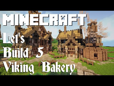 Minecraft Let's Build 5: Viking Bakery