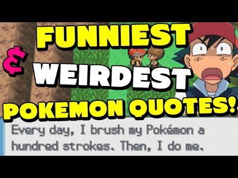 10 Funniest & Weirdest Pokemon Quotes!
