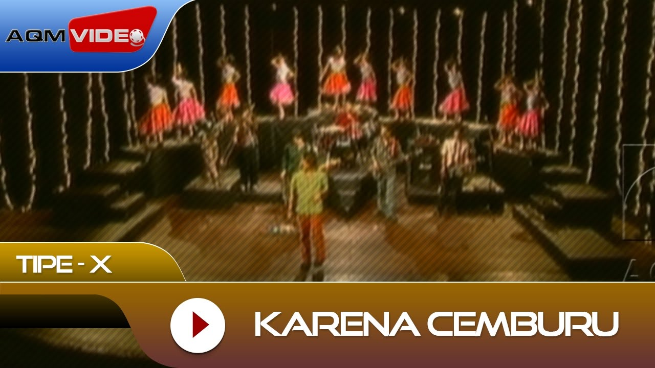 Download Tipe-X - Karena Cemburu | Official Video MP3 Gratis