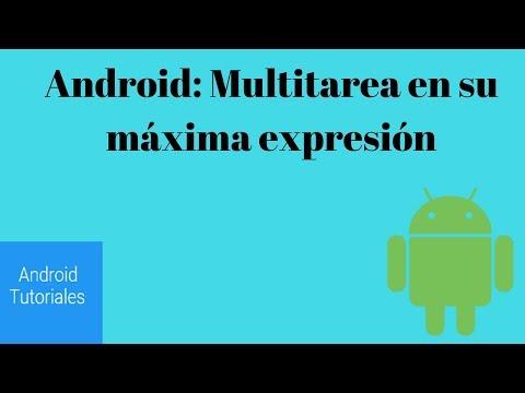 Android: Multitarea en su máxima expresión