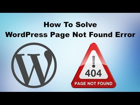 How To Solve The Page Not Found Error in WordPress