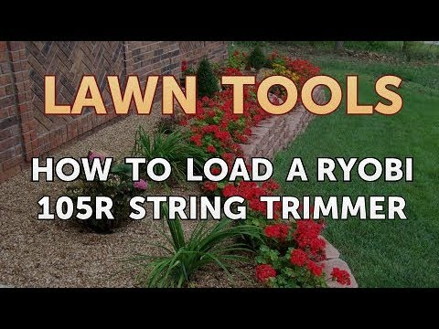 How to Load a Ryobi 105R String Trimmer