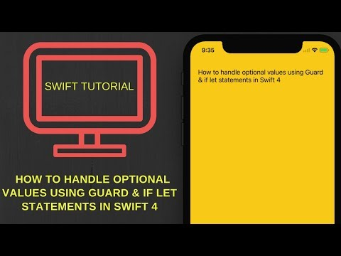 How to handle optional values using Guard & if let statements in  Swift 4