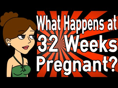 What Happens at 32 Weeks Pregnant?