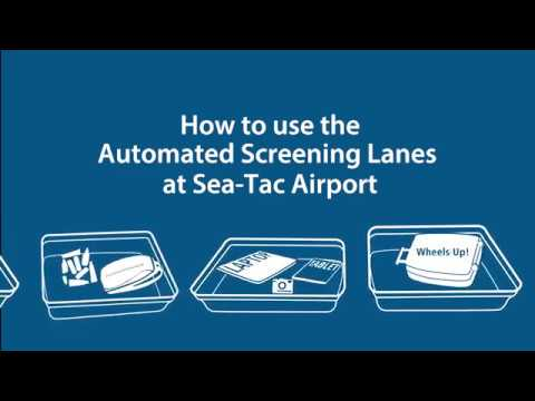 How to use the automated screening lanes at Sea-Tac Airport