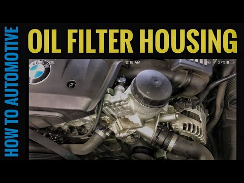 How to Reseal the Oil Filter Housing on a 2005-2013 BMW 328I (E90)