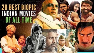 Top 20 Best Biopic Movies in India of All Time | Best Indian Biography Movies | Must Watch Movies