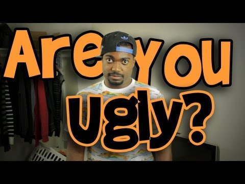 How To Know If You're Ugly