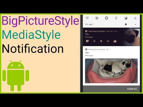 Notifications Tutorial Part 4 - BIG PICTURE STYLE + MEDIA STYLE - Android Studio Tutorial