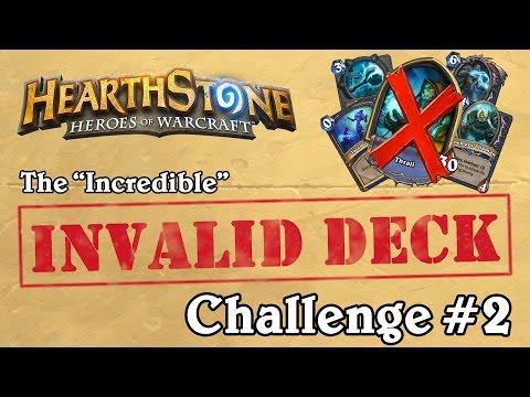 The Invalid Deck Challenge #2 - Hearthstone