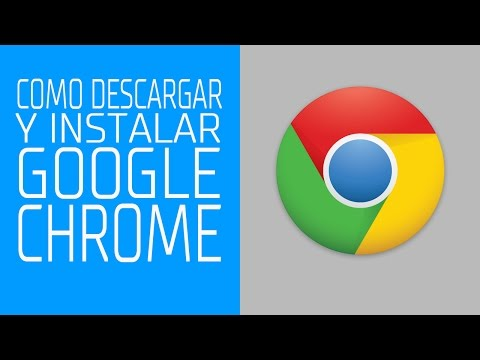 COMO DESCARGAR E INSTALAR GOOGLE CHROME ESP 2015 - Google Chrome  - #AprendeConMKT