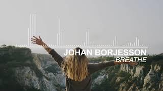 Johan Borjesson - Breathe