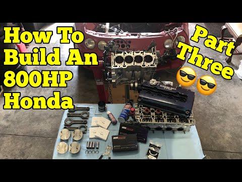 800HP Honda Build || Step-by-Step : Part Three