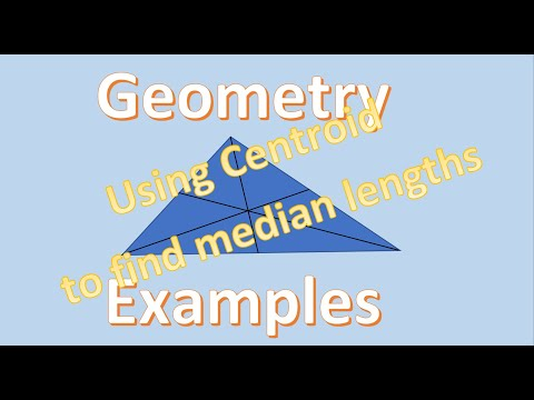 Geometry Examples   Using the Centroid to Find Median Lengths