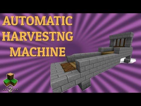 Automatic Harvesting Machine - Survivalcraft 2 | Survivalcraft Piston