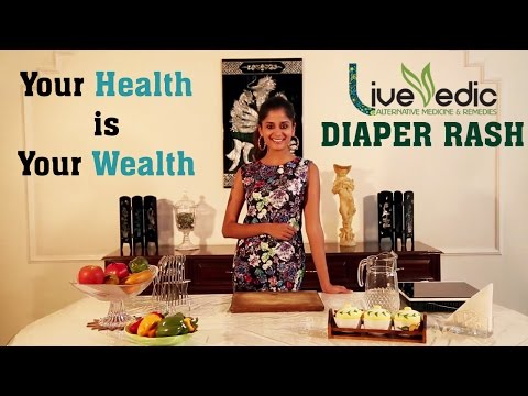 DIY: Natural Home Remedies to Cure Diaper Rashes - Skin Care | LIVE VEDIC