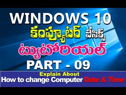 Windows 10 Tutorials in Telugu | Part 09  | windows 10 date and time settings in telugu