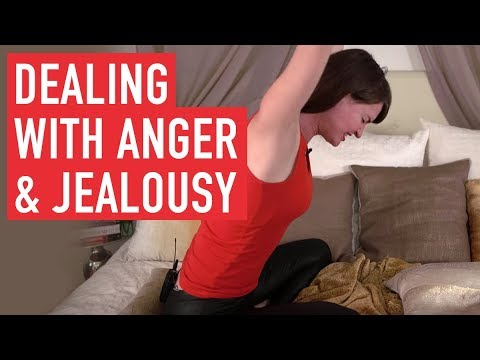 Dealing with Anger & Jealousy – A powerful 3 step process.
