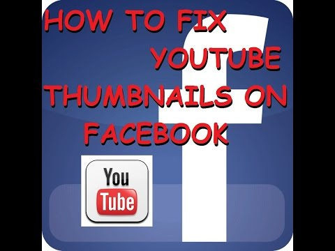 How to Fix Youtube Thumbnail Not Showing on Facebook