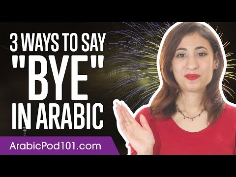 3 Ways to Say Bye in Arabic