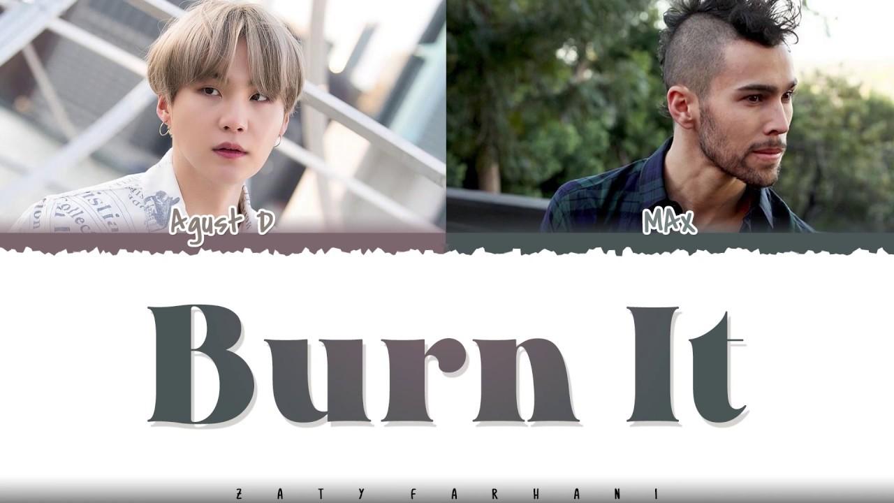Agust D - Burn It (feat. MAX)