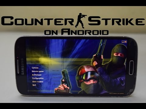 Install Counter Strike 1.6 on Android (No Root)!