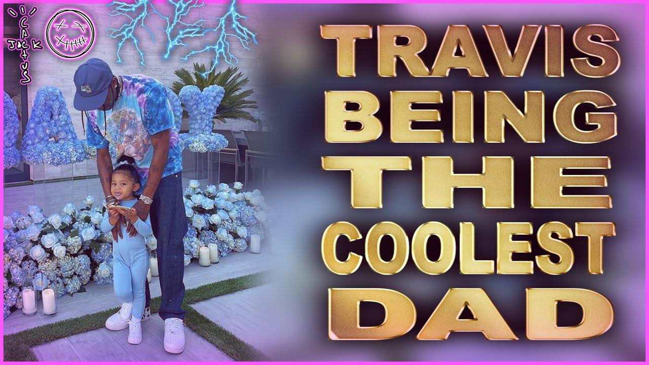 Travis Scott being the coolest dad