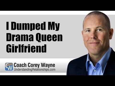 I Dumped My Drama Queen Girlfriend