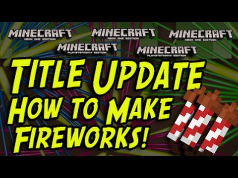 Minecraft (PS3, PS4, Xbox, Wii U) - How To Make Fireworks - TUTORIAL Title Update