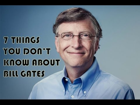 7 Things You Don't Know About Bill Gates