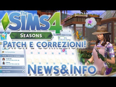 THE SIMS 4  ITA STAGIONI/SEASONS:PATCH E CORREZIONI![NEWS&INFO]