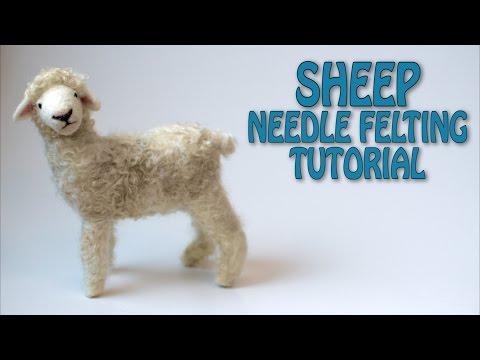 Needle Felting Sheep Tutorial